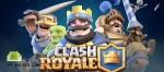 Clash Royale v1.1.1 APK