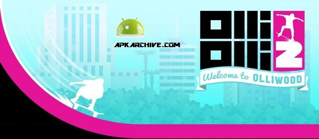 OlliOlli2: Welcome to Olliwood Apk