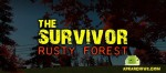 The Survivor: Rusty Forest v1.2.5 APK