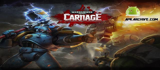 Warhammer 40,000: Carnage Apk