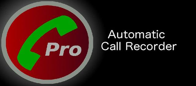 Automatic Call Recorder Pro v4.13 APK