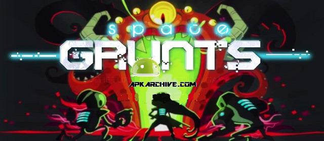 Space Grunts v1.3.11 APK