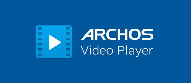Archos Video Player v10.2-20170503.1752 APK