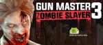 Gun Master 3: Zombie Slayer v1.0 [MOD] APK