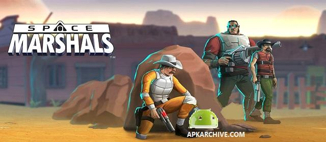 Space Marshals v1.2.5 APK