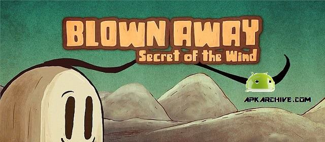 Blown Away: First Try Apk