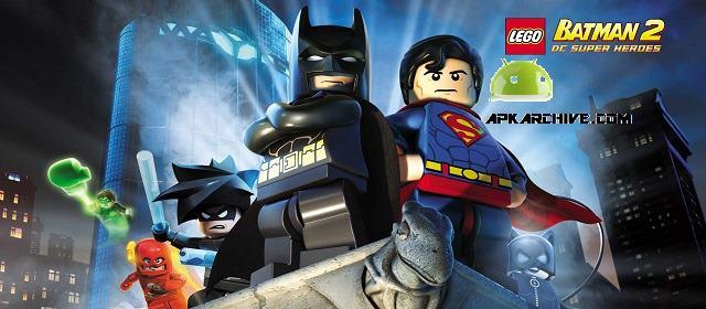 LEGO Batman: DC Super Heroes Apk
