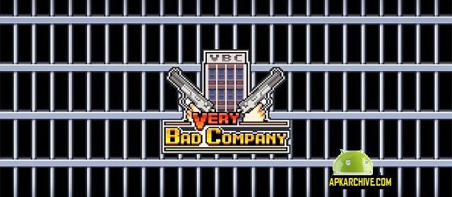 Very Bad Company Apk