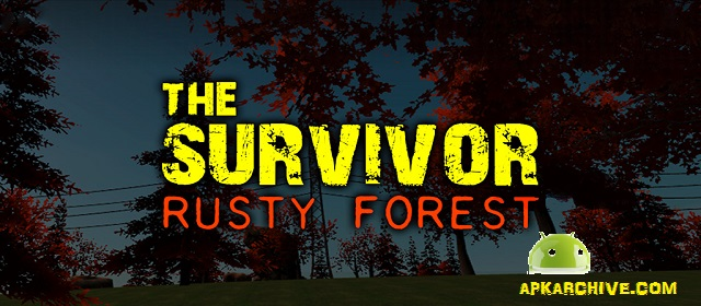 The Survivor: Rusty Forest v1.2.3 APK