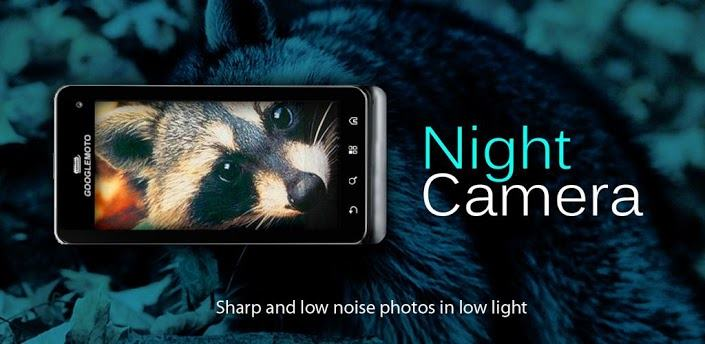 Night Camera+ apk