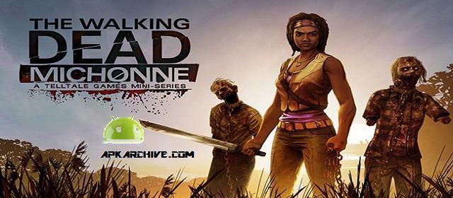 The Walking Dead: Michonne v1.1.1 APK