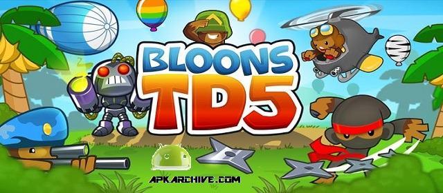 Bloons TD 5 v3.10 APK