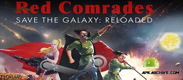 Red Comrades Save the Galaxy v2.0 APK