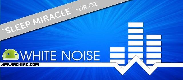 White Noise v7.2.6 APK