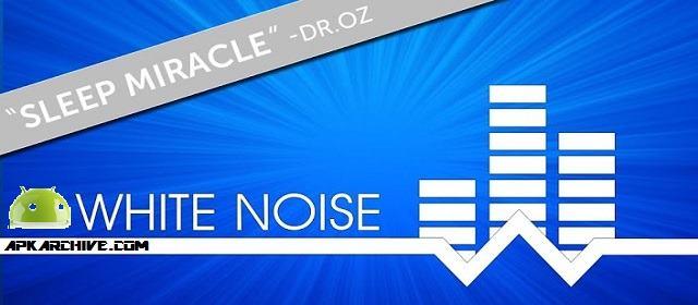 White Noise v7.0.6 APK