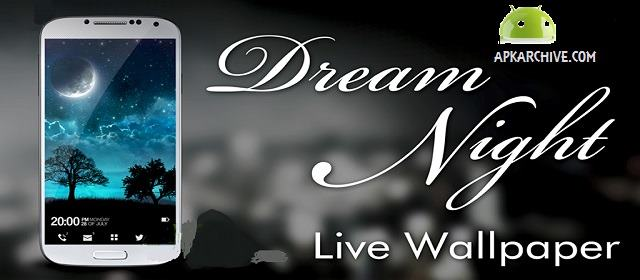 Dream Night Pro Live Wallpaper Apk