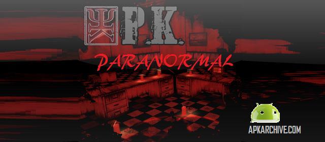 P.K. PARANORMAL Apk