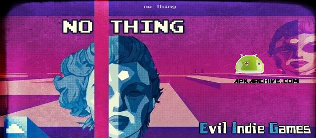 NO THING - Surreal Arcade Trip Apk