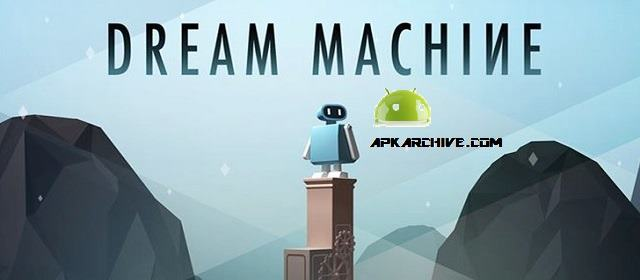 Dream Machine – The Game v1.4 APK