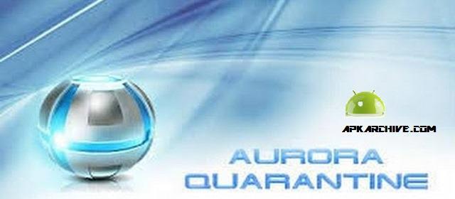Aurora: Quarantine Apk