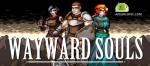 Wayward Souls v1.32.3 APK