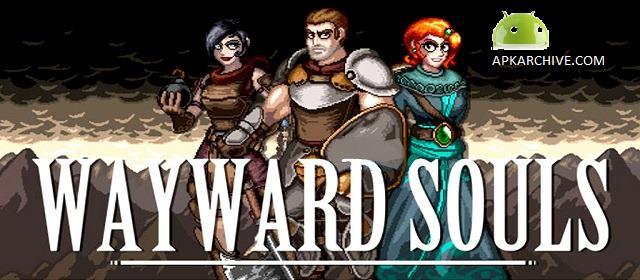 Wayward Souls Apk