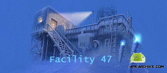 Facility 47 Apk