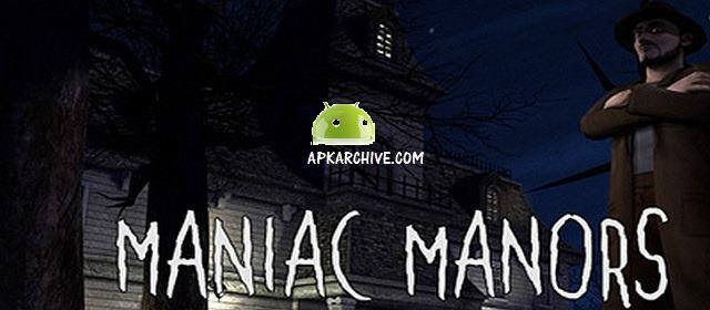 Maniac Manors v1 APK