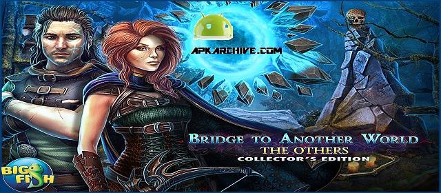 Bridge: The Others (Full) Apk