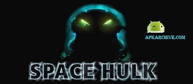 SPACE HULK Apk