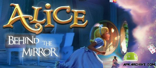 Alice - Behind the Mirror Apk