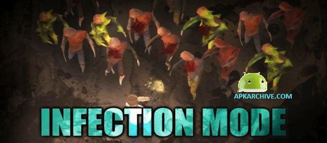 Infection Mode Apk
