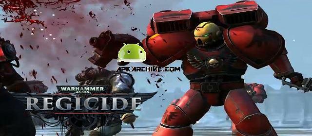 Warhammer 40,000: Regicide Apk