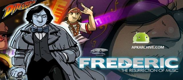 Frederic: Director's Cut v1.1 APK