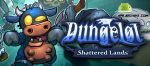 Dungelot Shattered Lands v1.373 APK