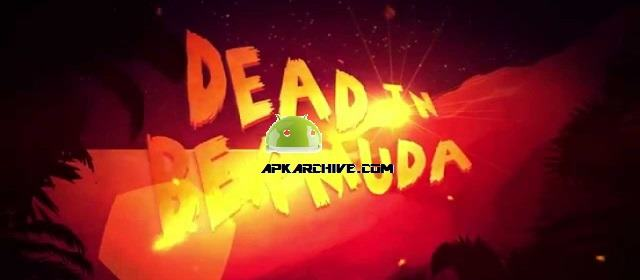 Dead In Bermuda Apk