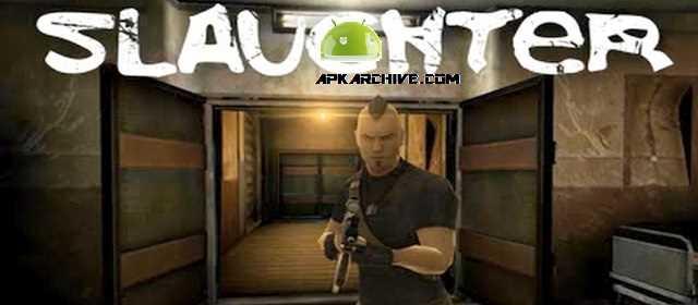 Slaughter v1.06 APK