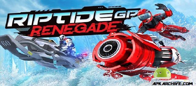 Riptide GP: Renegade Apk