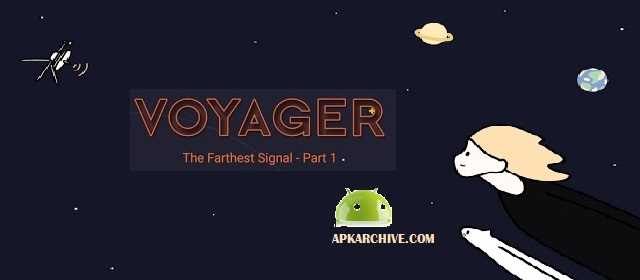 Voyager: The Farthest Signal Apk
