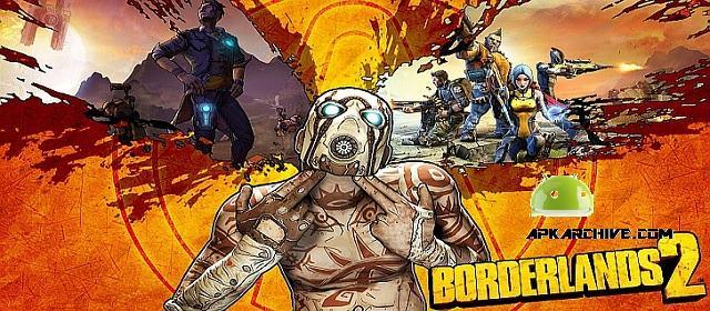Borderlands 2 v1.0.0.0.33 APK