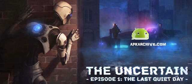 The Uncertain v0.94d APK