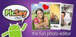 PicSay Pro – Photo Editor v1.8.0.1 APK