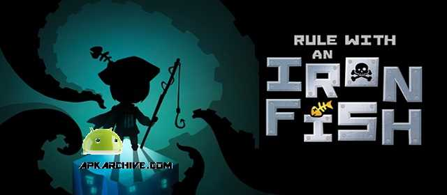 Rule with an Iron Fish v1.4 APK