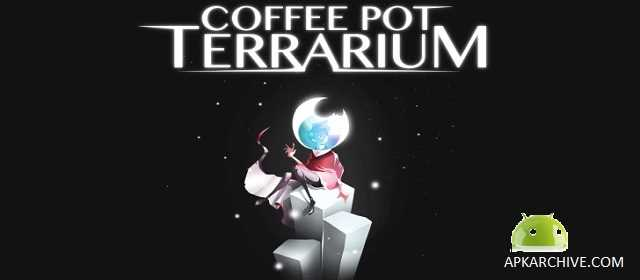 Coffee Pot Terrarium Apk
