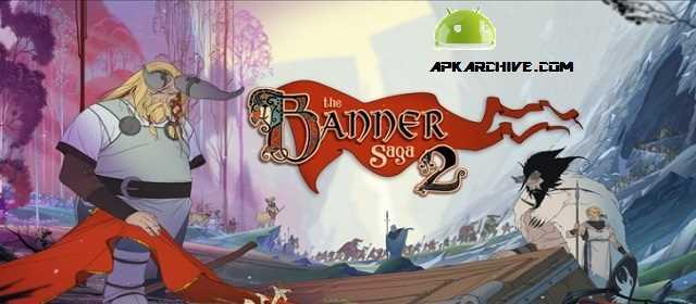 Banner Saga 2 Apk
