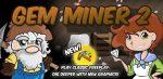 Gem Miner 2 v1.6.1 APK