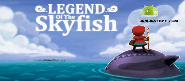 Legend of the Skyfish v1.0.10 APK
