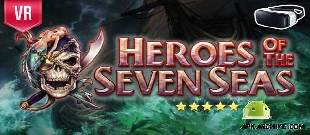 Heroes of the Seven Seas VR Apk