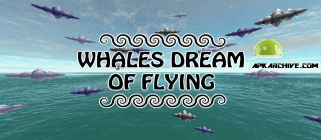 VR Whales Dream of Flying FULL Apk