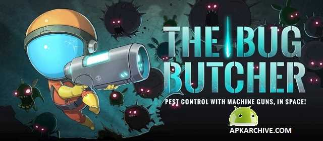 The Bug Butcher Apk